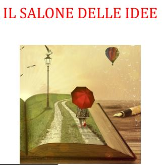 <strong>IL</strong> <strong>SALONE DELLE  IDEE</strong>